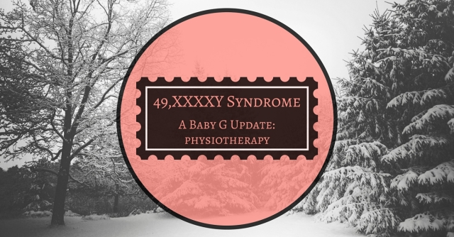An in-depth post on her son's first physiotherapy appointment, addressing his mobility issues due to XXXXY Syndrome.