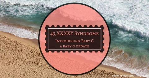 Baby G and XXXXY Syndrome: Introducing Baby G