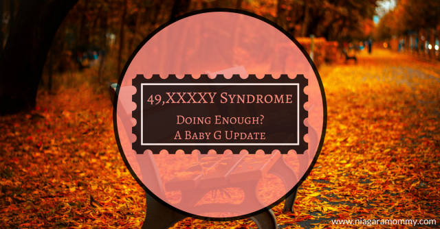 Sometimes I wonder if I'm doing enough for my son. He has XXXXY Syndrome.